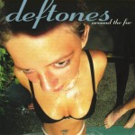 Deftones Around the Fur (Vinilo) (180 Gram Vinyl)