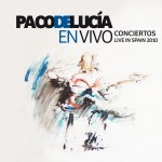 Paco de Lucia En Vivo Conciertos Live In Spain 2010 (2 CD)