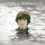 George Harrison Early Takes Volume 1 Soundtrack