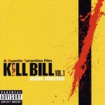 Kill Bill Vol. 1 Original Soundtrack (Vinilo)