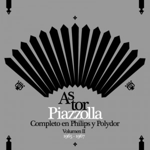 Astor Piazzolla Completo En Philips y Polydor - Volumen II (1965 - 1967) (CD)