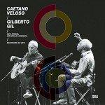 Caetano Veloso & Gilberto Gil Dois Amigos, Um Século De Música (Ao Vivo) (2015) (2CD+DVD)