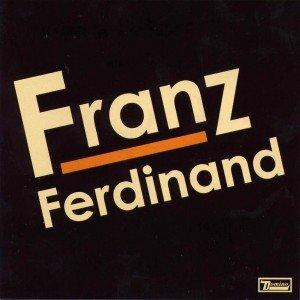 Franz Ferdinand  Franz Ferdinand (CD)