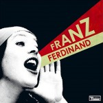 Franz Ferdinand ‎ You Could Have It So Much Better (CD)