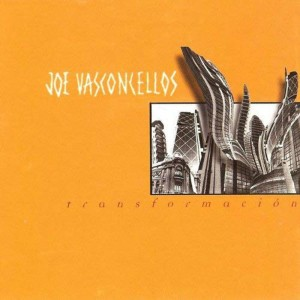 Joe Vasconcellos Transformacion (CD) (Digipack)