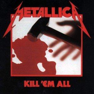 Metallica Kill 'Em All (Vinilo)