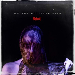 Slipknot We Are Not Your Kind (CD)
