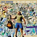 Jack Johnson All The Light Above It Too (CD)