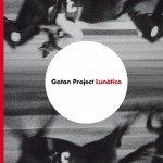 Gotan Project Lunatico (CD)