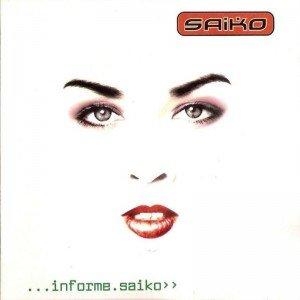 Saiko ...Informe Saiko (CD)