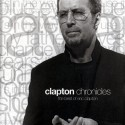 Eric Clapton Clapton Chronicles (The Best Of Eric Clapton) (CD)