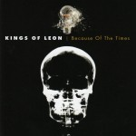 Kings Of Leon Because Of The Times (CD)