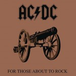 AC/DC For Those About To Rock (We Salute You) (Vinilo)