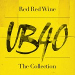 UB40 Red Red Wine, The Collection (CD)