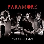 Paramore  The Final Riot! (CD+DVD)