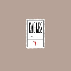 The Eagles  Hell Freezes Over (Vinilo) (2LP) (25th Anniversary)